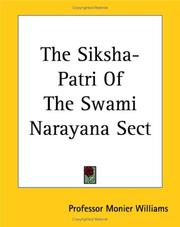 Cover of: The Siksha-patri of the Swami Narayana Sect | Sir Monier Monier-Williams