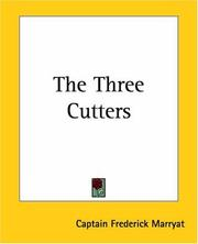 Cover of: The Three Cutters by Frederick Marryat