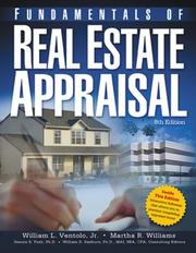 Cover of: Fundamentals of real estate appraisal | William L. Ventolo