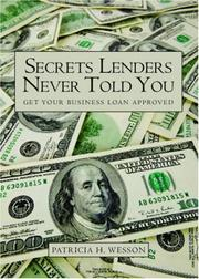 Cover of: Secrets Lenders Never Told You | Patricia H. Wesson