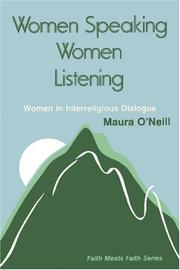 Cover of: Women Speaking, Women Listening | Maura O\'Neill