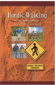"Cover of: Nordic Walking a Total Body Experience | Tim ""T-Bone\"" Arem"