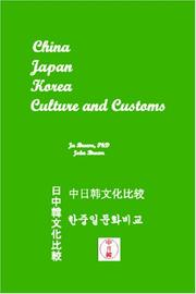 Cover of: China, Japan, Korea Culture and Customs | Ju Brown, PhD & John Brown