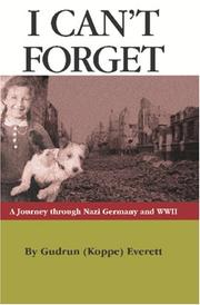 Cover of: I Can't Forget by Gudrun (Koppe) Everett