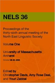Cover of: NELS 36: Proceedings of the 36th Annual Meeting of the North East Linguistic Society by Christopher Davis, Amy Rose Deal & Youri Zabbal