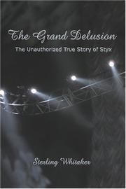 Cover of: The Grand Delusion | Sterling Whitaker