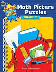 Cover of: Math Picture Puzzles Grade 2 (Practice Makes Perfect (Teacher Created Materials)) by IN-HOUSE