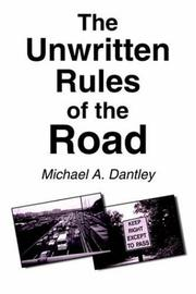 Cover of: The Unwritten Rules of the Road | Michael  A. Dantley