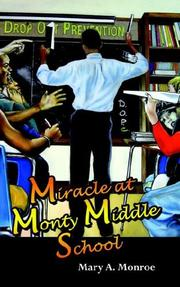 Cover of: Miracle at Monty Middle School | Mary A. Monroe