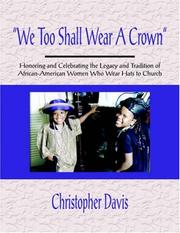 "Cover of: ""We Too Shall Wear A Crown"" 