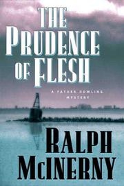 Cover of: The Prudence of the Flesh (Father Dowling Mysteries) | Ralph McInerny