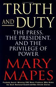 Cover of: Truth and duty | Mary Mapes