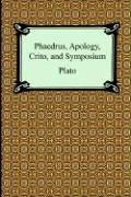 Cover of: Phaedrus, Apology, Crito, And Symposium by Plato