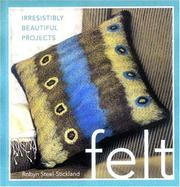 Cover of: Felt | Robyn Steel- Stickland