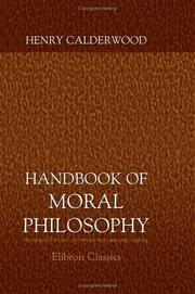 Cover of: A Handbook of Moral Philosophy | Henry Calderwood