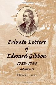 Private letters of Edward Gibbon (1753-1794)