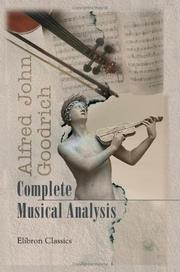 Cover of: Complete Musical Analysis | Alfred John Goodrich
