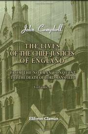 Cover of: The Lives of the Chief Justices of England | John Campbell, 1st Baron Campbell