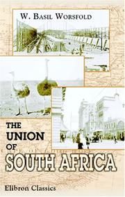 Cover of: The union of South Africa | William Basil Worsfold