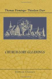Cover of: Church-lore Gleanings | Thomas Firminger Thiselton Dyer