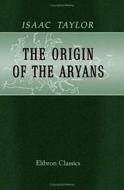 Cover of: The Origin of the Aryans by Isaac Taylor