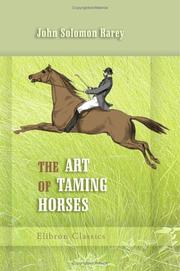Cover of: The art of taming horses by John Solomon Rarey