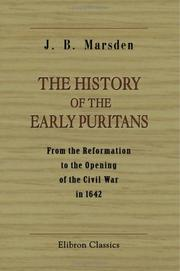 Cover of: The History of the Early Puritans | John Buxton Marsden