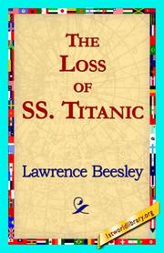 Cover of: The Loss of the S.S. Titanic by Lawrence Beesley