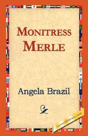 Cover of: Monitress Merle by Angela Brazil