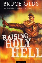 Cover of: Raising holy hell | Bruce Olds