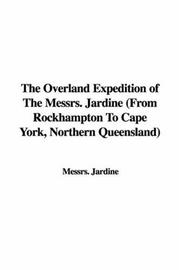 Cover of: The Overland Expedition of the Messrs. Jardine | Jardine