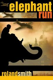 Cover of: Elephant Run | Roland Smith