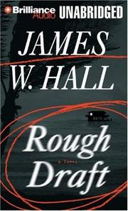 Cover of: Rough Draft by James W. Hall