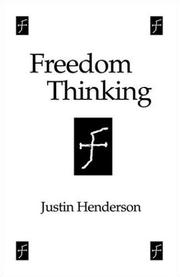 Cover of: Freedom Thinking | Justin Henderson