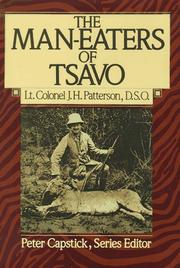 Cover of: The man-eaters of Tsavo by J. H. Patterson