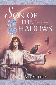 Cover of: Son of the shadows | Juliet Marillier