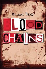 Cover of: Blood Chains | Michael Byrd