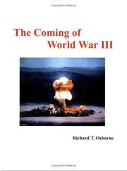 Cover of: The Coming of World War III by Richard T. Osborne
