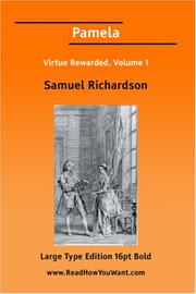 Cover of: Pamela Virtue Rewarded, Volume 1 | Samuel Richardson