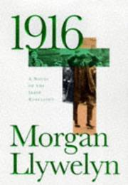 Cover of: 1916 | Morgan Llywelyn