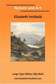 Cover of: Nature and Art | Elizabeth Inchbald