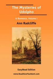 Cover of: The Mysteries of Udolpho A Romance, Volume I | Ann Ward Radcliffe