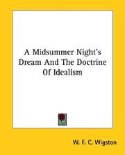 Cover of: A Midsummer Night's Dream And The Doctrine Of Idealism | W. F. C. Wigston