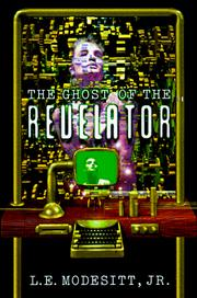 Cover of: The ghost of the revelator by L. E. Modesitt Jr.