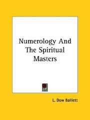 Cover of: Numerology And The Spiritual Masters | L. Dow Balliett