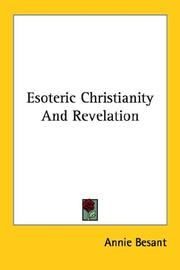 Cover of: Esoteric Christianity And Revelation | Annie Wood Besant