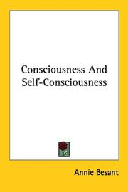 Cover of: Consciousness And Self-Consciousness | Annie Wood Besant
