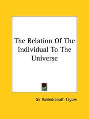 Cover of: The Relation Of The Individual To The Universe | Rabindranath Tagore
