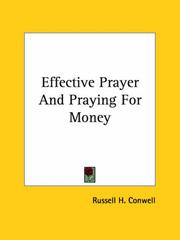 Cover of: Effective Prayer and Praying for Money | Russell Herman Conwell