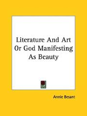 Cover of: Literature And Art Or God Manifesting As Beauty | Annie Wood Besant